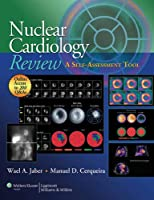 Nuclear Cardiology Review: A Self-Assessment Tool Front Cover
