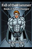 img - for Fall of The Hammer Book 2: Silver Charger book / textbook / text book