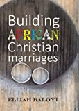 Building African Christian Marriages