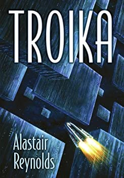 Troika Kindle Edition by Alastair Reynolds