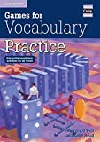 Games for Vocabulary Practice: Interactive Vocabulary Activities for all Levels (Cambridge Copy Collection)