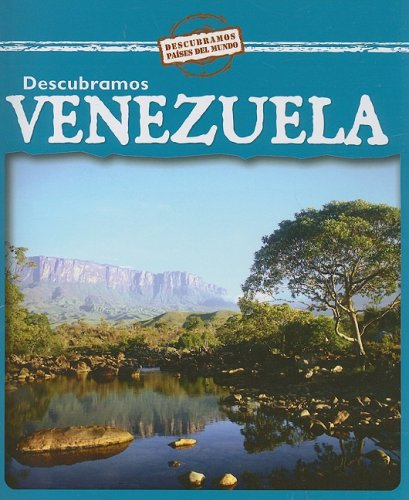 Descubramos Venezuela/Looking at Venezuela (Descubramos Paises Del Mundo / Looking at Countries) (Spanish Edition) pdf