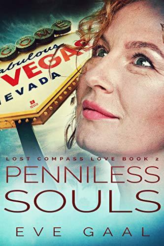 Penniless Souls: A Vegas Adventure (Lost Compass Love Book 2)
