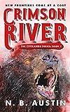 Crimson River: New Frontiers Come at a Cost (Civilands Book 1)