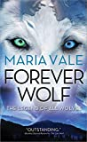 Forever Wolf (The Legend of All Wolves)