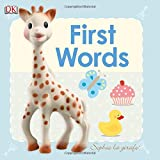 Baby Sophie la girafe: First Words (Sophie the Giraffe)