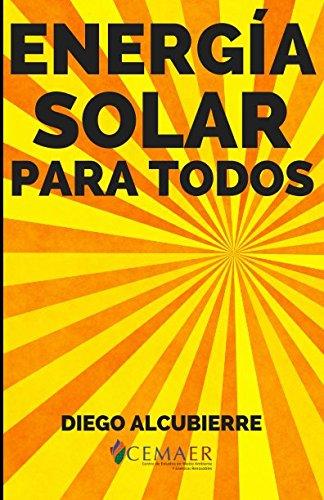 Energa Solar para Todos (Spanish Edition)