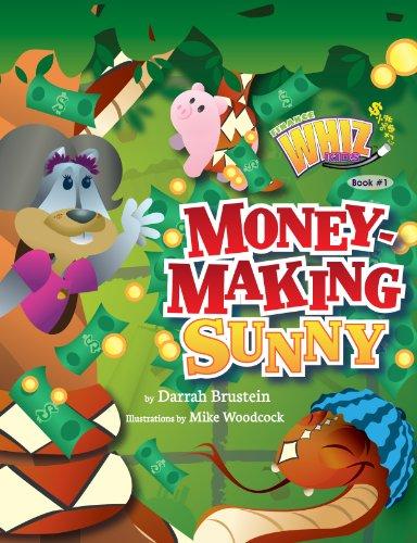 Money-Making Sunny (Finance Whiz Kids Book 1)