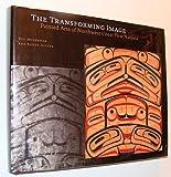 The Transforming Image, Bill McLennan and Karen Duffek, 0774804270