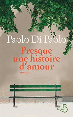 Presque une histoire d'amour (Littérature étrangère) (French Edition)