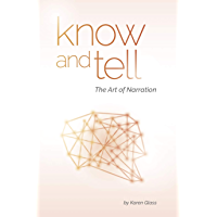 Know and Tell: The Art of Narration (English Edition)