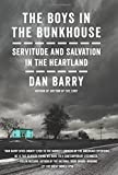 img - for The Boys in the Bunkhouse: Servitude and Salvation in the Heartland book / textbook / text book