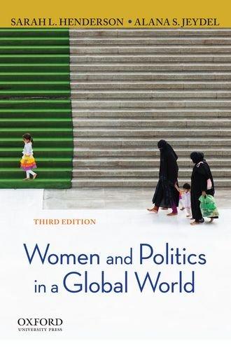 Women and Politics in a Global World [Sarah L. Henderson - Alana S. Jeydel] (Tapa Blanda)