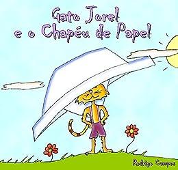 Gato Jorel e O Chapéu de Papel (Portuguese Edition) - Kindle ...