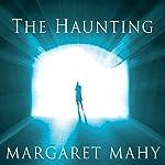 The Haunting   Margaret Mahy