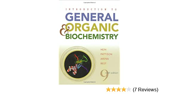 Introduction to general organic and biochemistry morris hein introduction to general organic and biochemistry morris hein scott pattison susan arena leo r best 9780470129258 amazon books fandeluxe Images