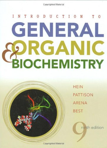 Introduction to General, Organic, and Biochemistry (Introduction To General Organic And Biochemistry Morris Hein)