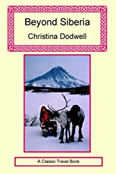 Beyond Siberia by Christina Dodwell (2006-01-14)