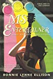 Ms Entertainer, Bonnie Lynne Ellison, 1450242561