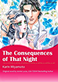 THE CONSEQUENCES OF THAT NIGHT (Harlequin comics)