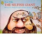 [(The Selfish Giant )] [Author: Michael Foreman] [May-1993]