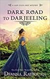 Dark Road to Darjeeling (A Lady Julia Grey Mystery)