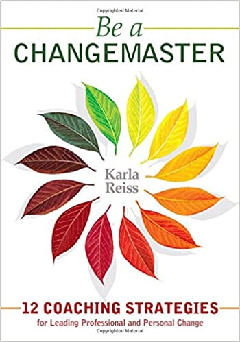 Book Be a CHANGEMASTER: 12 Coaching Strategies for Leading Professional and Personal Change