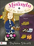 Miranda and the Magic Shoes, Stephanie Schwartz, 1629020303