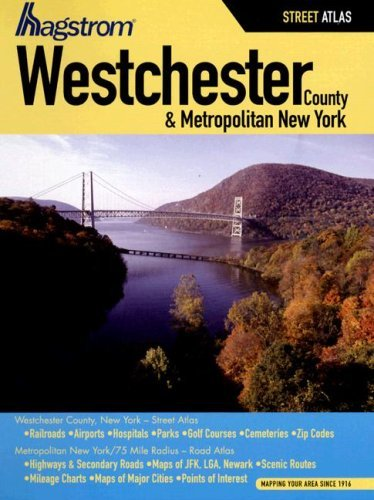 Hagstrom Westchester County and Metropolitan New York Atlas (Hagstrom Westchester County Atlas Large Scale Edition) by Hagstrom - Shopping Westchester