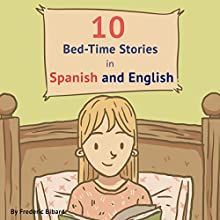 10 Bed-Time Stories in Spanish and English with Audio Audiobook by Frederic Bibard Narrated by Ximena Garcia, Terry Hess