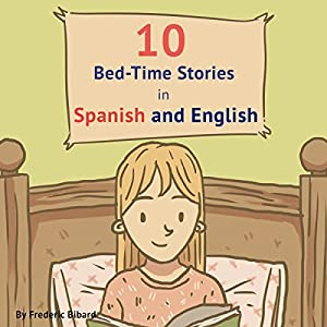 10 Bed-Time Stories in Spanish and English with Audio Audiobook