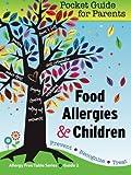 Food Allergies and Children, Julie Trone, 1466378107