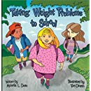 Taking Weight Problems to School (Special Kids in School Series)