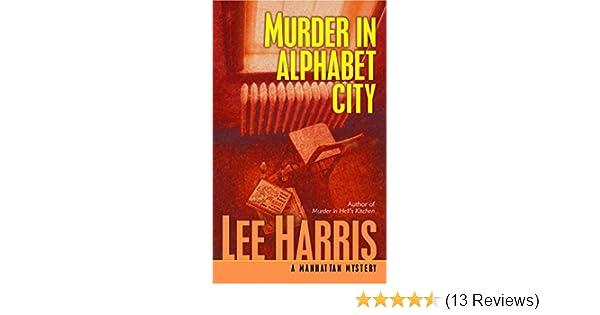 murder in alphabet city harris lee
