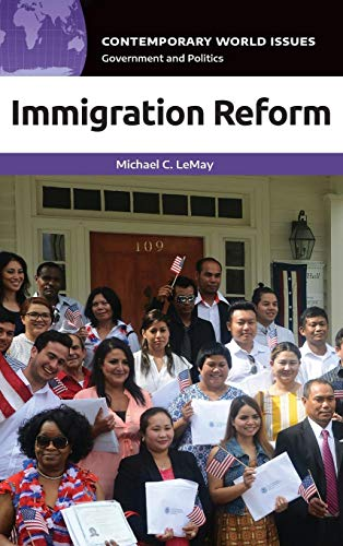 Immigration Reform: A Reference Handbook (Contemporary World Issues)