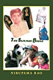 The Summer Break, Nirupama Rao, 145206914X