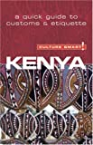 Kenya - Culture Smart!: The Essential Guide to Customs & Culture