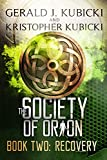 The Society of Orion: Book Two: Recovery (Colton Banyon Mysteries 12)