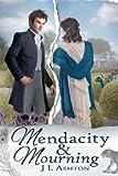 Mendacity & Mourning