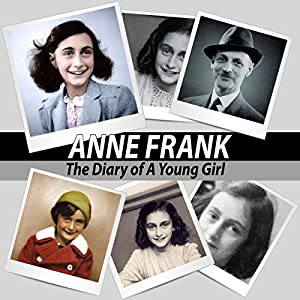 Anne Frank: The Diary of a Young Girl Hörbuch