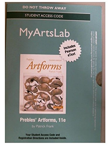 NEW MyLab with Pearson eText -- Standalone Access Card -- for Prebles' Artform (11th Edition) -  Patrick L. Frank, Misc. Supplies