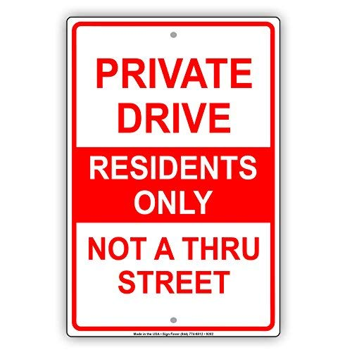 Private Drive Lawn Sign - Private Drive Residents Only Not A Thru Street Notice Aluminium Metal 12