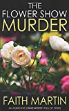 THE FLOWER SHOW MURDER an addictive crime mystery full of twists (Monica Noble Detective)