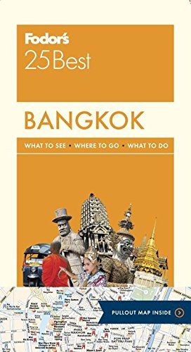 Fodor's Bangkok 25 Best (Full-color Travel Guide) (The Best Food In Bangkok)