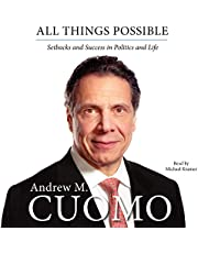 All Things Possible: Setbacks and Success in Politics and Life