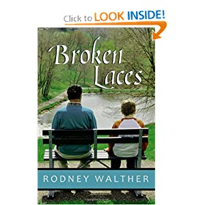 Broken Laces Rodney Walther