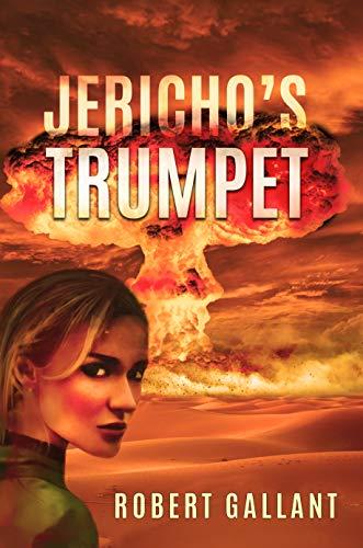 Jericho's Trumpet by [Gallant, Robert]