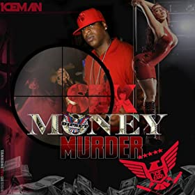 Sex money murda