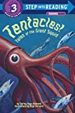 img - for Tentacles!: Tales of the Giant Squid (Step into Reading) book / textbook / text book