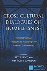 Cross-Cultural Dialogues on Homelessness: From Pretreatment Strategies to Psychologically Informed Environments Paperback